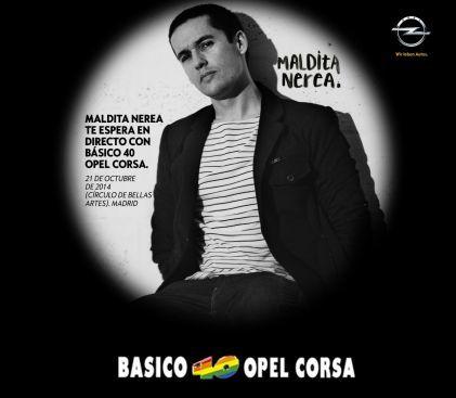 Básico 40 y Opel Corsa traen a Maldita Nerea en directo